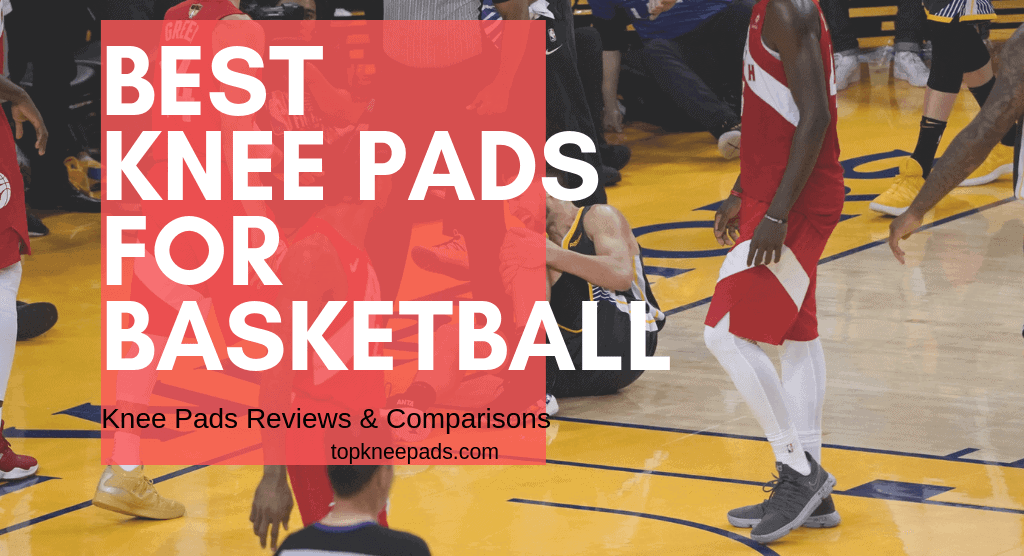Best knee pads for basketball